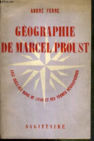GEOGRAPHIE DE MARCEL PROUST