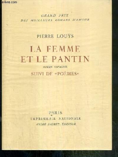LA FEMME ET LE PANTIN - ROMAN ESPAGNOL - SUIVI DE