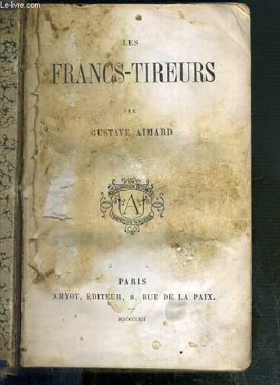 LES FRANCS-TIREURS