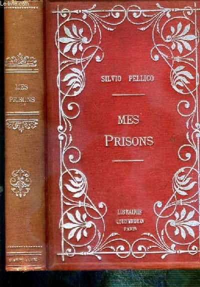 MES PRISONS - EDITION A L'USAGE DE LA JEUNESSE.