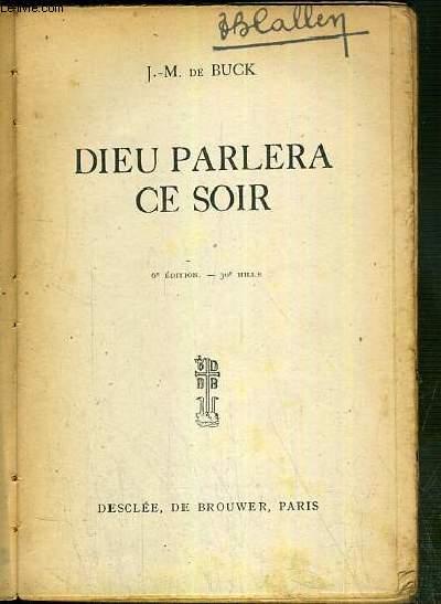 DIEU PARLERA CE SOIR - 6eme EDITION