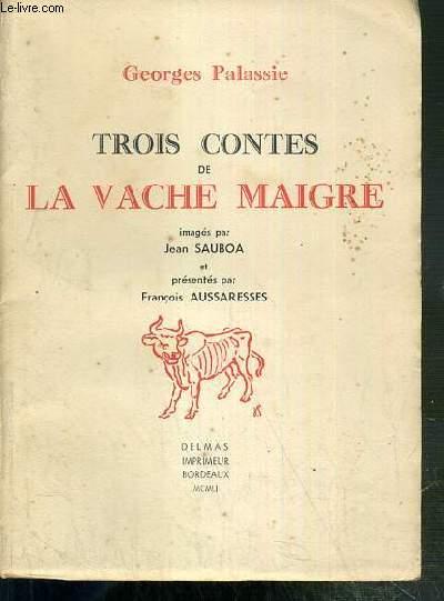 TROIS CONTES DE LA VACHE MAIGRE