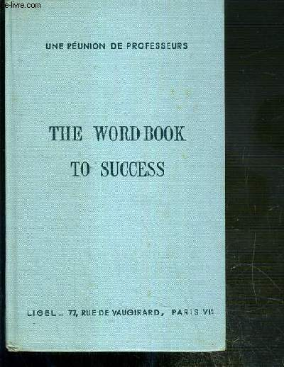 THE WORD-BOOK TO SUCCESS - N°309-9 E