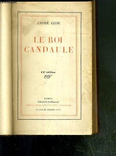 LE ROI CANDAULE - 11e EDITION