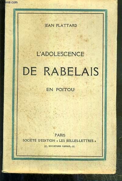 L'ADOLESCENCE DE RABELAIS EN POITOU