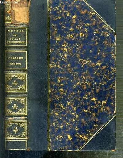 POESIES 1866-1872 - LES EPREUVES - LES ECURIES D'AUGIAS - CROQUIS ITALIENS - LES SOLITUDES - IMPRESSIONS DE LA GUERRE.