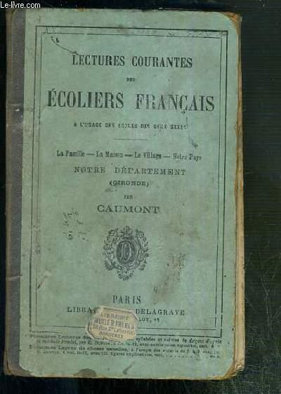 LECTURES COURANTES DES ECOLES FRANCAIS - La famille - la maison - le village - notrez pays - NOTRE DEPARTEMENT (gironde).