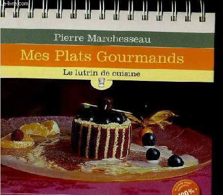 MES PLATS GOURMANDS -