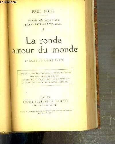 LA RONDE AUTOUR DU MONDE - EDITION DEFINITIVE DES BALLADES FRANCAISES TOMES 1.