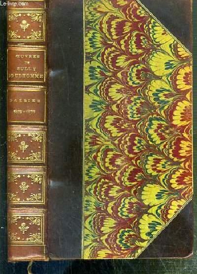 POESIES 1872-1878 - LES VAINES TENDRESSES - LA FRANCE - LA REVOLTE DES FLEURS - POESIES DIVERSES - LES DESTINS - LE ZENITH