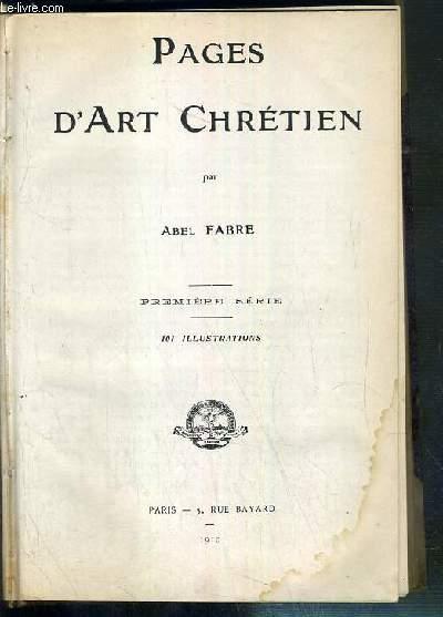 PAGES D'ART CHRETIEN - PREMIERE SERIE.