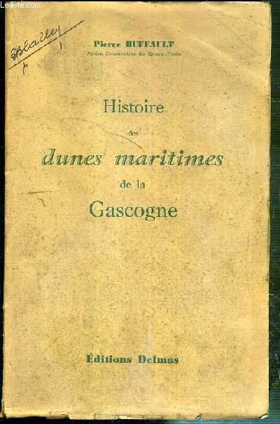 HISTOIRE DES DUNES MARITIMES DE LA GASCOGNE