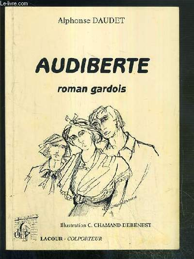 AUDIBERTE - ROMAN GARDOIS / COLLECTION COLPORTEUR.