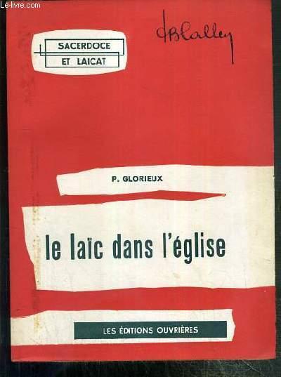 LE LAIC DANS L'EGLISE - COLLECTION SACERDOCE ET LAICAT