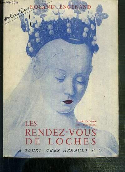 LES RENDEZ-VOUS DE LOCHES / COLLECTION ADORABLE TOURAINE.