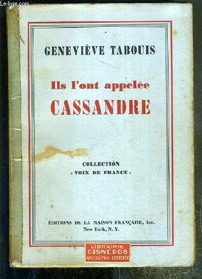 ILS L'ONT APPELEE CASSANDRE / COLLECTION VOIX DE FRANCE
