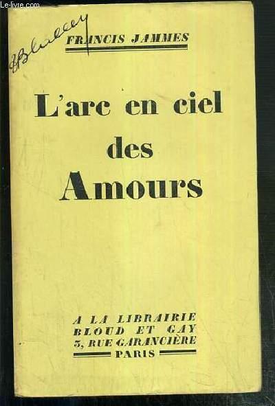 L'ARC EN CIEL DES AMOURS