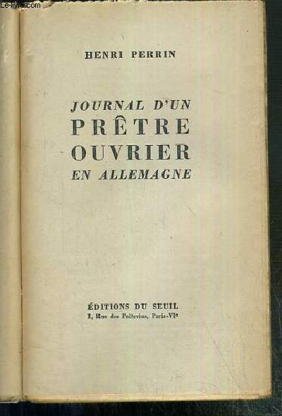 JOURNAL D'UN PRETRE OUVRIER EN ALLEMAGNE