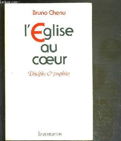 L'EGLISE AU COEUR - DISCIPLES & PROPHETES