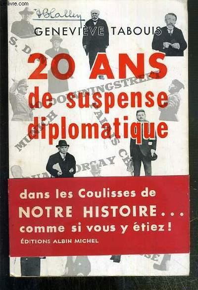 20 ANS DE SUSPENSE DIPLOMATIQUE