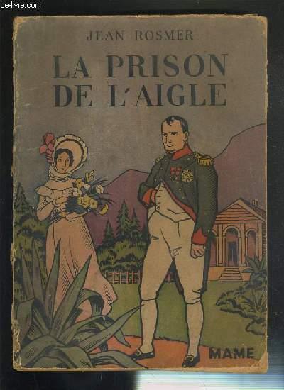 LA PRISON DE L'AIGLE - SERIE 14 - N°1421