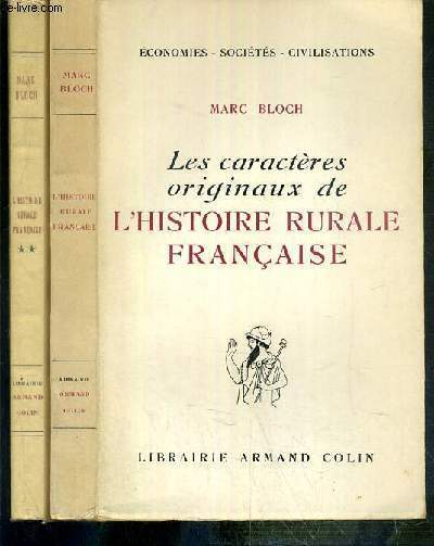 LES CARACTERES ORIGINAUX DE L'HISTOIRE RURALE FRANCAISE - 2 TOMES - 1 + 2 / ECONOMIES-SOCIETES-CIVILISATIONS
