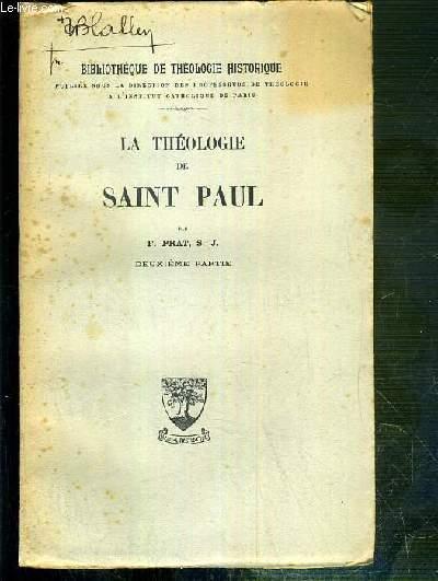 LA THEOLOGIE DE SAINT PAUL - BIBLIOTHEQUE DE THEOLOGIE HISTORIQUE