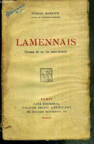 LAMENNAIS - DRAME DE SA VIE SACERDOTALE