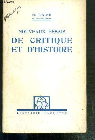 NOUVEAUX ESSAIS DE CRITIQUE ET D'HISTOIRE - 4eme EDITION