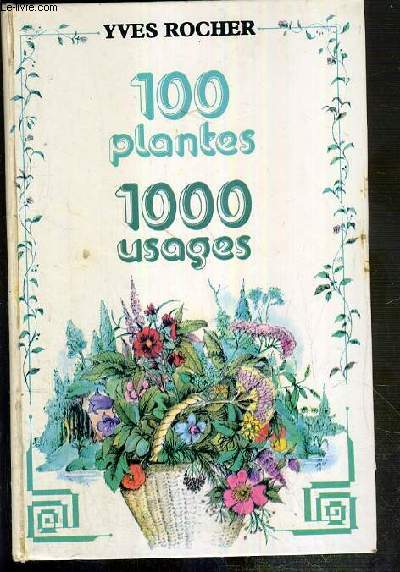 100 PLANTES - 1000 USAGES