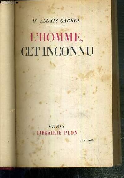 L'HOMME, CET INCONNU