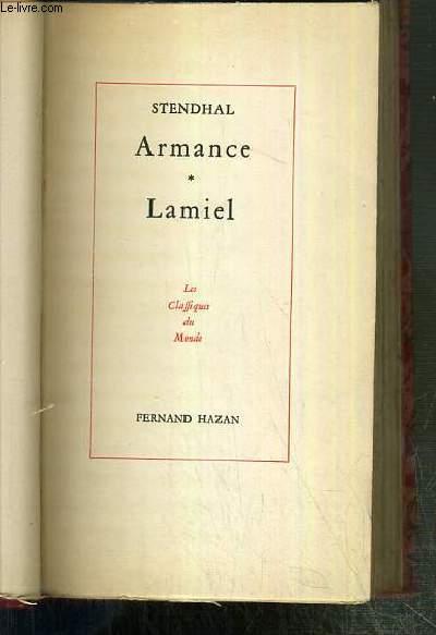 ARMANCE OU QUELQUES SCENES D'UN SALON DE PARIS EN 1827 - LAMIEL / LES CLASSIQUES DU MONDE.