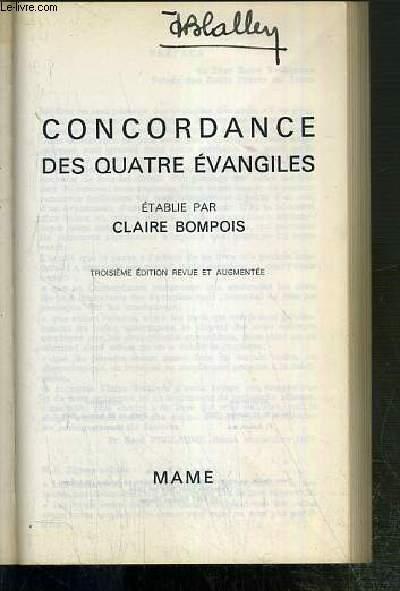 CONCORDANCE DES QUATRE EVANGILES -  3eme EDITION