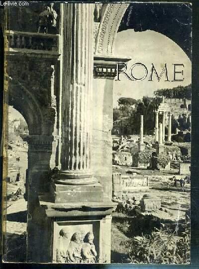 ROME - LA CAMPAGNE ROMAINE ET L'OMBRIE - CENT SOIXANTE-DIX PHOTOGRAPHIES.