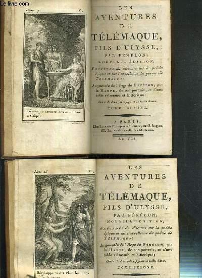 LES AVENTURES DE TELEMAQUE, FILS D'ULYSSE - 2 VOLUME EN 2 TOMES - 1 + 2 / PRECEDEE DU DISCOURS SUR LA POESIE EPIQUE ET SUR L'EXCELLENCE DU POEME DE TELEMAQUE - AUGMENTEE DE L'ELOGE DE FENELON PAR LA HARPE, DE SON PORTRAIT ET D'UNE TABLE RAISONNEE...