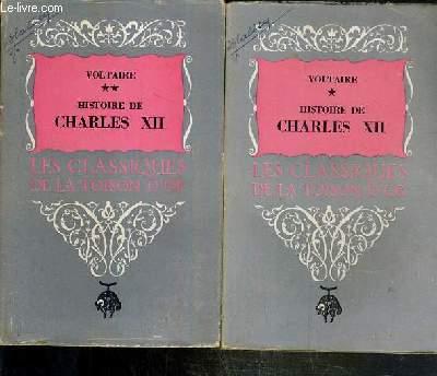 HISTOIRE DE CHARLES XII - ROI DE SUEDE - 2 VOLUMES EN 2 TOMES - 1 + 2 / COLLLECTION LES CLASSIQUES DE LA TOISON D'OR.