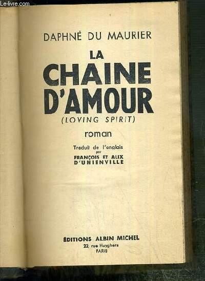 LA CHAINE D'AMOUR (LOVING SPIRIT)