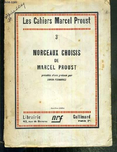 MORCEAUX CHOISIS - N°3 DE LA COLLECTION LES CAHIERS MARCEL PROUST - 12eme EDITION