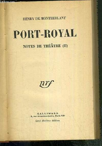 PORT-ROYAL - NOTES DE THEATRE (II)