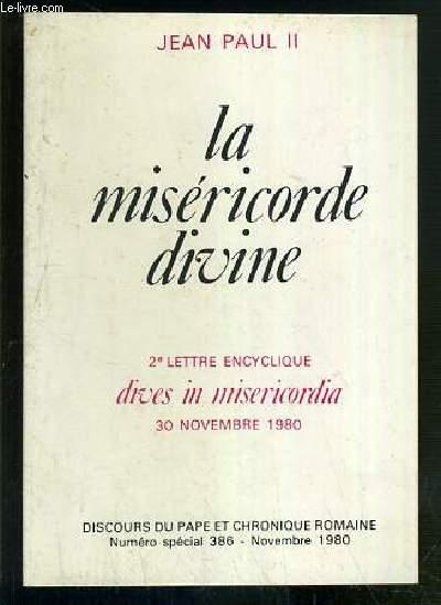 LA MISERICORDE DIVINE - 2e LETTRE ENCYCLIQUE - DIVES IN MISERICORDIA - 30 NOVEMBRE 1980 - DISCOURS DU PAPE ET CHRONIQUE ROMAINE - NUMERO SPECIAL 386 - NOVEMBRE 1980