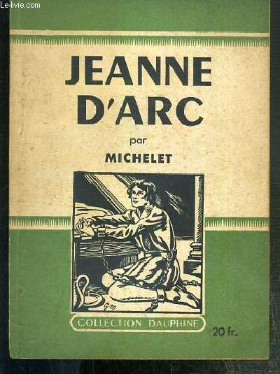 JEANNE D'ARC / COLLECTION DAUPHINE N°17.