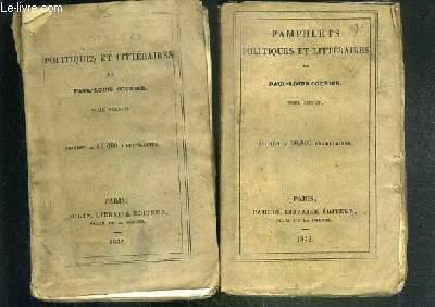 PAMPHLETS POLITIQUES ET LITTERAIRES - 2 TOMES EN 2 VOLUMES - 1 + 2