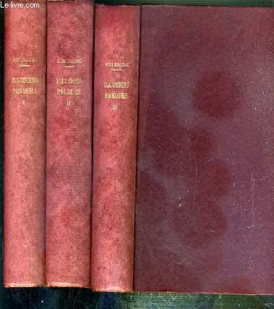 ILLUSIONS PERDUES - 3 VOLUMES EN 3 TOMES - 1 + 2 + 3 / SCENES DE LA VIE DE PROVINCE - OEUVRES COMPLETES DE H. DE BALZAC - 4 photos disponibles.
