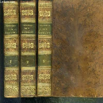 PENSEES DU PERE BOURDALOUE DE LA COMPAGNIE DE JESUS, SUR DIVERS SUJETS DE RELIGION ET DE MORALE - 3 VOLUMES EN 3 TOMES - 1 + 2 + 3 / 8eme EDITION.