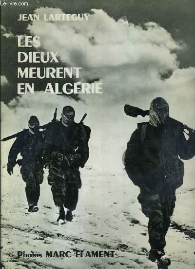 LES DIEUX MEURENT EN ALGERIE