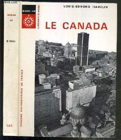 LE CANADA / COLLECTION MAGELLAN - LA GEOGRAPHIE ET SES PROBLEMES N°28