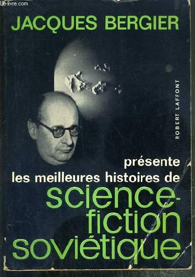 LES MEILLEURES HISTOIRES DE SCIENCE-FICTION SOVIETIQUE