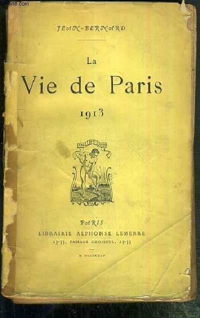 LA VIE DE PARIS 1913