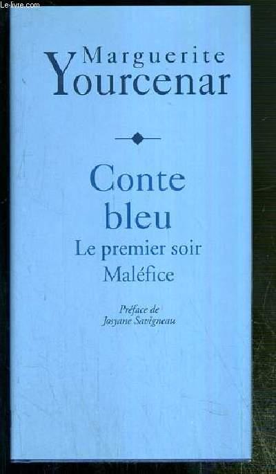 CONTE BLEU - LE PREMIER SOIR MALEFICE