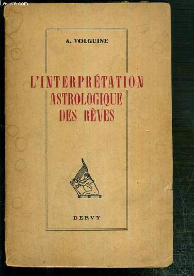 L'INTERPRETATION ASTROLOGIQUE DES REVES